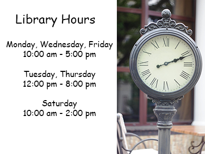 Library hours Monday, Tuesday, Wednesday, Friday 10 am - 5 pm, Thursday 12 - 7 pm